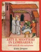 Arti e Mestieri in Lombardia <span>2000 anni di vita artigiana</span>