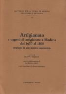<h0>Artigianato <span>e oggetti di artigianato a Modena dal 1650 al 1800 <span><i>Catalogo di una mostra impossibile</I></span></h0>