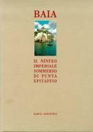 BAIA <span>Il Ninfeo Imperiale sommerso di Punta Epitaffio</SpaN>