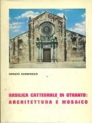 <h0>Basilica Cattedrale di Otranto: architettura e mosaico pavimentale</h0>