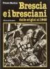 Brescia e i bresciani dalle origini al 1945