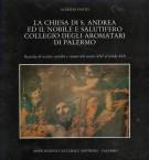 <h0>La Chiesa di S.Andrea ed il nobile e salutifero Collegio degli Aromatari di Palermo</h0>