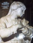 Figure del Barocco in Piemonte <span>La Corte, le Città i Cantieri, Le provincie</span>