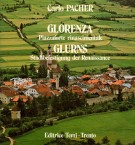 Glorenza <span>Piazzaforte rinascimentale</span> Glurns <span>Stadtbefestigung des Renaissance</span>