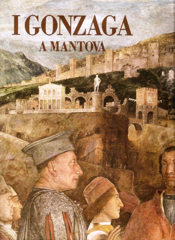 I gonzaga a mantova libreria della spada libri esauriti for Gonzaga arredi