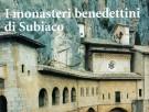 <h0>I monasteri benedettini di Subiaco</h0>