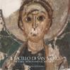 Il Sacello di San Satiro Storia ritrovamenti restauri