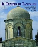 <h0>Il tempio di Tancredi <span><i>Il complesso conventuale dei Santi Niccolò e Cataldo in Lecce</i></span></h0>
