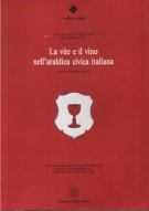 La vite e il vino nell'araldica civica italiana