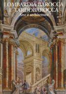 Lombardia Barocca e Tardobarocca <span>Arte e architettura</span>