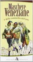 <h0>Maschere veneziane <span><i>e della commedia dell'arte</i></span></h0>