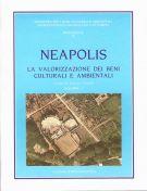 Neapolis <span>Progetto sistema per la valorizzazione integrale <span>delle risorse ambientali e artistiche dell'area vesuviana</span>