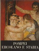 Pompei Ercolano e Stabia <span>le città sepolte dal Vesuvio</span>