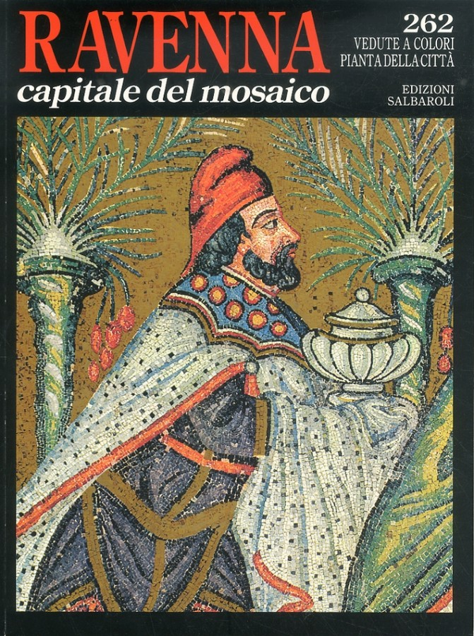 Ravenna Capitale del Mosaico