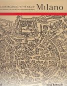 Alla ricerca della 'città ideale' Milano <span>dalle Origini a Filarete e da Leonardo all'Expo</span>