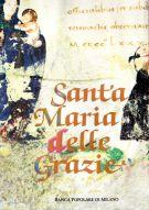 Santa Maria delle Grazie <span>in Milano</span>