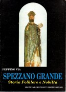 Spezzano Grande <span>Storia Folklore e Nobiltà</span>