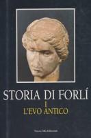 <h0>Storia di Forlì <span><i>Vol. 1 L'Evo antico</i></span></h0>