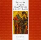 Storie di pittori tra Perugia ed il suo lago