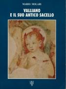 Valliano e il suo antico sacello