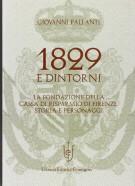 1829 e dintorni La fondazione della Cassa di Risparmio di Firenze