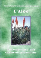 L' Aloe dall'empirismo alle conferme scientifiche