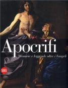 Apocrifi <span>Memorie e leggende oltre i Vangeli</span>