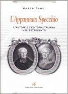 L'Appannato Specchio <span>L'autore e l'editoria italiana nel Settecento</span>