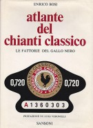 Atlante del Chianti Classico <span>Le fattorie del Gallo Nero</Span>
