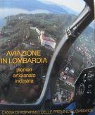 Aviazione in Lombardia <span>pionieri artigianato industria</span>