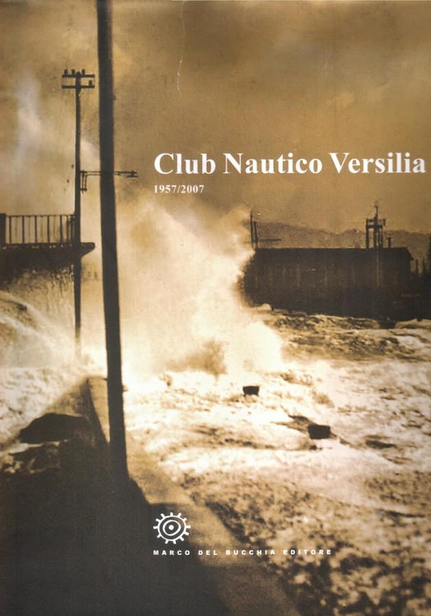 Club Nautico Versilia 1957/2007