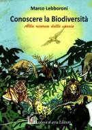 Conoscere la Biodiversità <span>Alla ricerca delle specie</span>