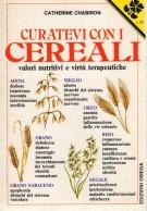 <span>Curatevi con i</span> Cereali <span> Valori Nutritivi e virtù terapeutiche</Span>