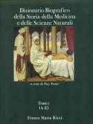 Dizionario Biografico della Storia della Medicina e delle Scienze Naturali <span>Tomo I (A-E)</span>