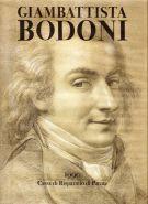 Vita del Cavaliere Giambattista Bodoni <span>tipografo italiano</span>
