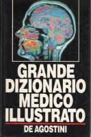 <h0>Grande dizionario medico illustrato De Agostini</h0>