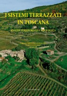 I sistemi terrazzati in Toscana Analisi territoriale e tipologica