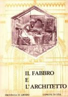 Il Fabbro e L'Architetto <span> Note di una Scuola Bottega</span>