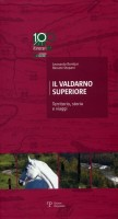 Il Valdarno superiore <span>Territorio, storia e viaggi</span>