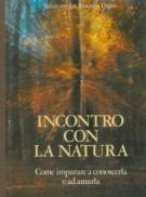 <h0>Incontro con la natura <span>Come imparare a conoscerla e ad amarla</Span></h0>