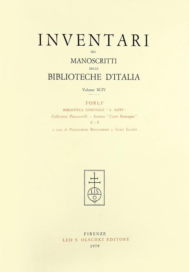 Inventari dei manoscritti delle biblioteche d'Italia Volume XCV Forlì Biblioteca Comunale 'A.Saffi'