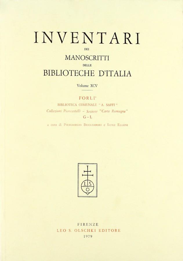 Inventari dei manoscritti delle biblioteche d'Italia Volume XCIV Forlì Biblioteca Comunale 'A.Saffi'