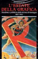 L'estate della grafica <span>Manifesti e pubblicità della Riviera di Romagna (1895-1945)</span>