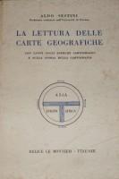 La lettura delle carte geografiche con cenni sugli esercizi cartografici e sulla storia della cartografia