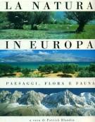 La Natura in Europa <span>Paesaggi, Flora e Fauna</span>