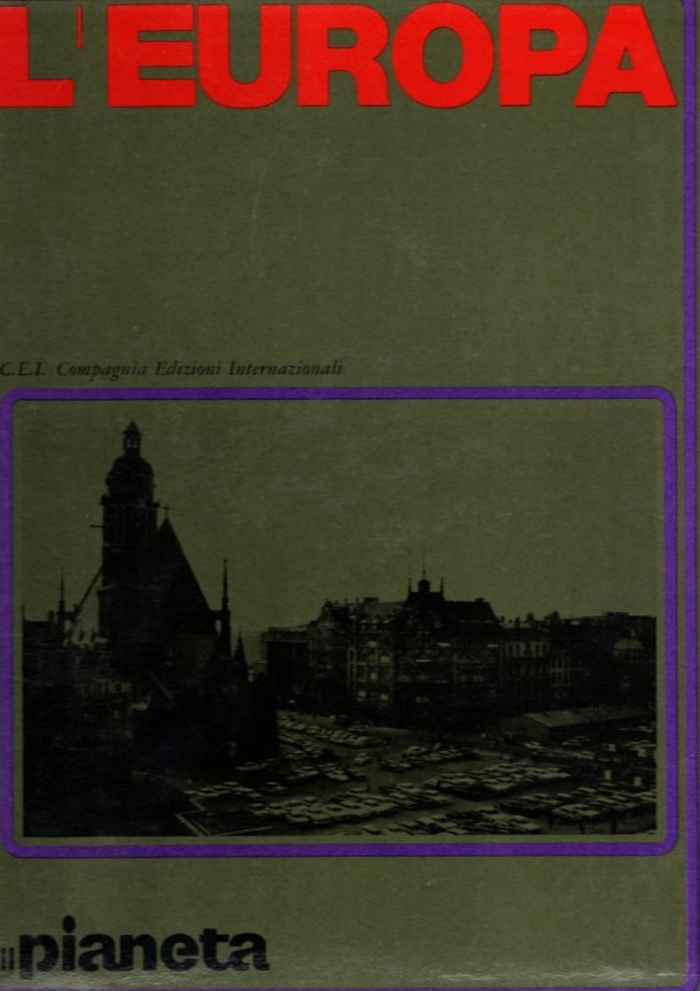 L'Europa 2 Voll. (Il Pianeta geografia popoli consumi).