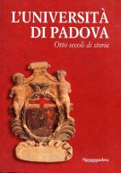 L' Università di Padova <span>Otto secoli di storia</Span>
