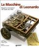 Le Macchine di Leonardo Segreti e invenzioni nei Codici da Vinci