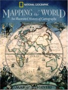 Mapping The World <span>An Illustrated History of Cartography</Span>