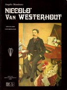 Niccolò Van Westerhout <span>Epistolario - Testimonianze</span>